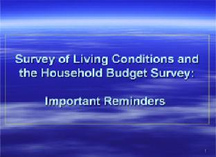 Survey of Living Conditions and the Household Budget Survey (Powerpoint Presentation)